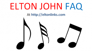 Elton John FAQ at eltonlinks.com